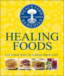 Photo of the cover of Neal's Yard Remedies Healing Foods book